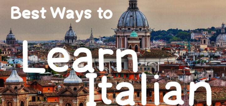 Best Ways to Learn Italian