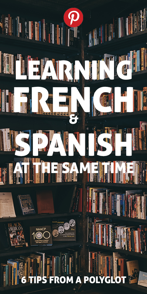 Pinterest flag for learning French and Spanish at the same time