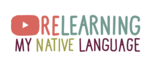 """youtube logo that says """"relearning my native langauge"""""""
