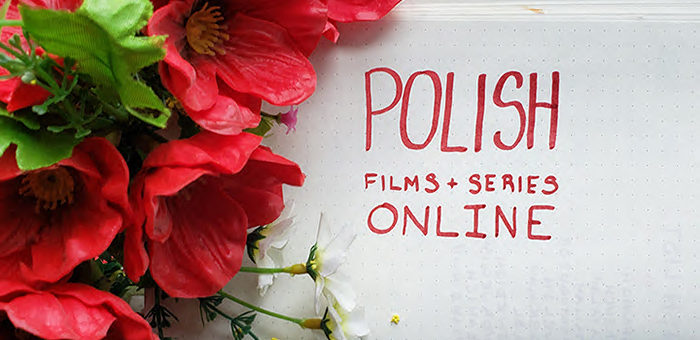 Polish Films and Series on Netflix and Amazon Prime