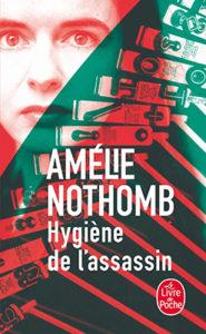 The book cover of hygiéne de l'assassin