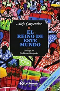 Cover for El Reino de Este Mundo, a Caribbean Spanish book