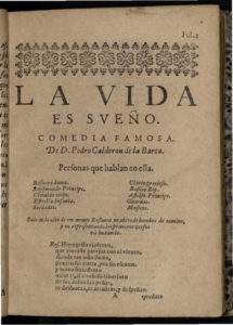 A title page to La Vida Es Sueno, printed as the original Spanish play would have been in the 17th century