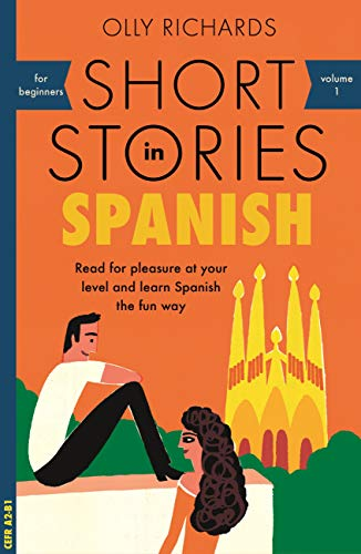 Cover of Short Stories in Spanish by Olly Richards