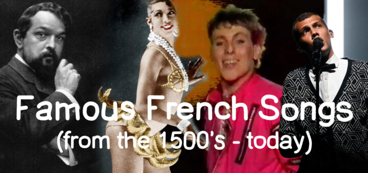 Famous French Songs from the 1500s - today