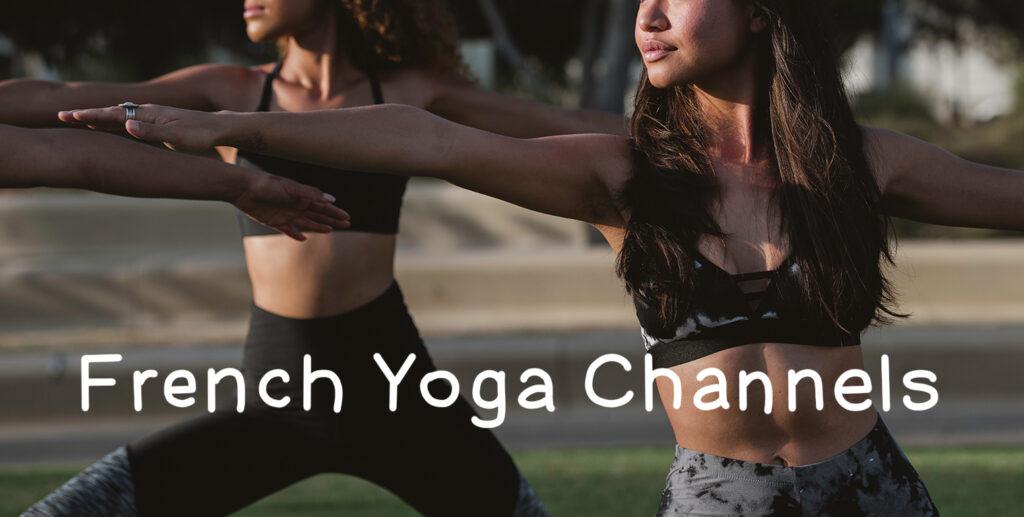 French Yoga Channels