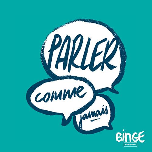 Parler Comme Jamais French linguistics podcast