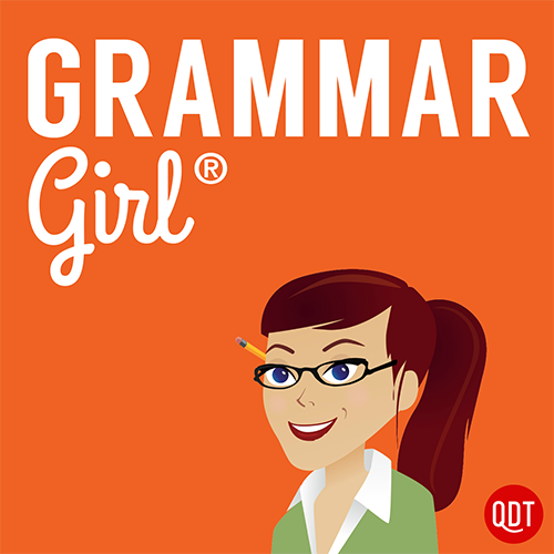 English linguistics and writing podcast grammar girl