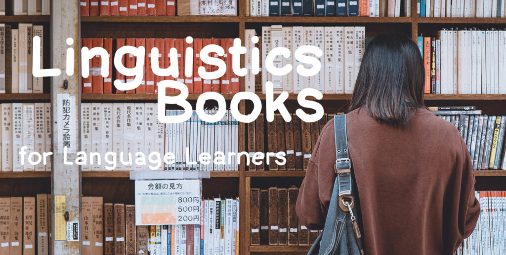 Linguistics books for language learners