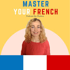 "Cover of ""Master your French podcast"""