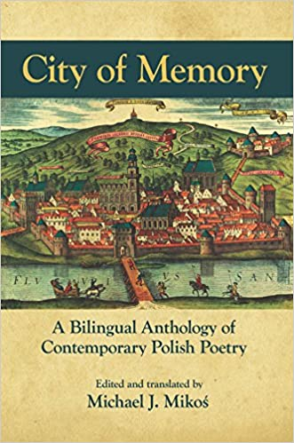 Cover of the book City of Memory: a contemporary anthology of Polish poetry