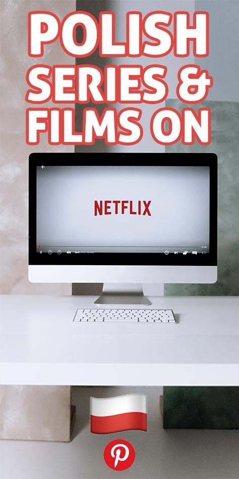 Pinterest flag for Polish Series & Films on Netflix