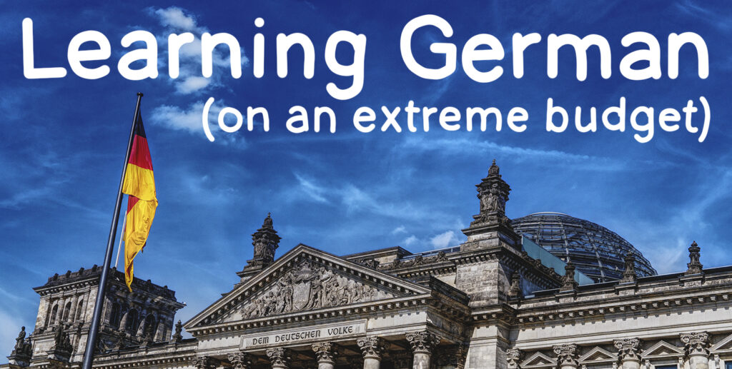 Learning German on an extreme budget